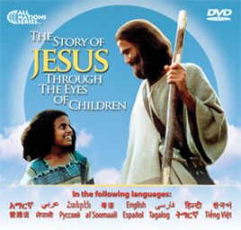 The JESUS Film adapted for kids! Now available in 24-languages in an easy to hand out cardboard sleeve format! This is the Story of Jesus as seen through the eyes of children who might have lived during the time Jesus lived on the earth.