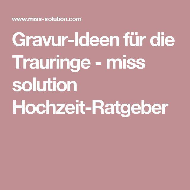 Gravur-Ideen für die Trauringe - miss solution Hochzeit-Ratgeber