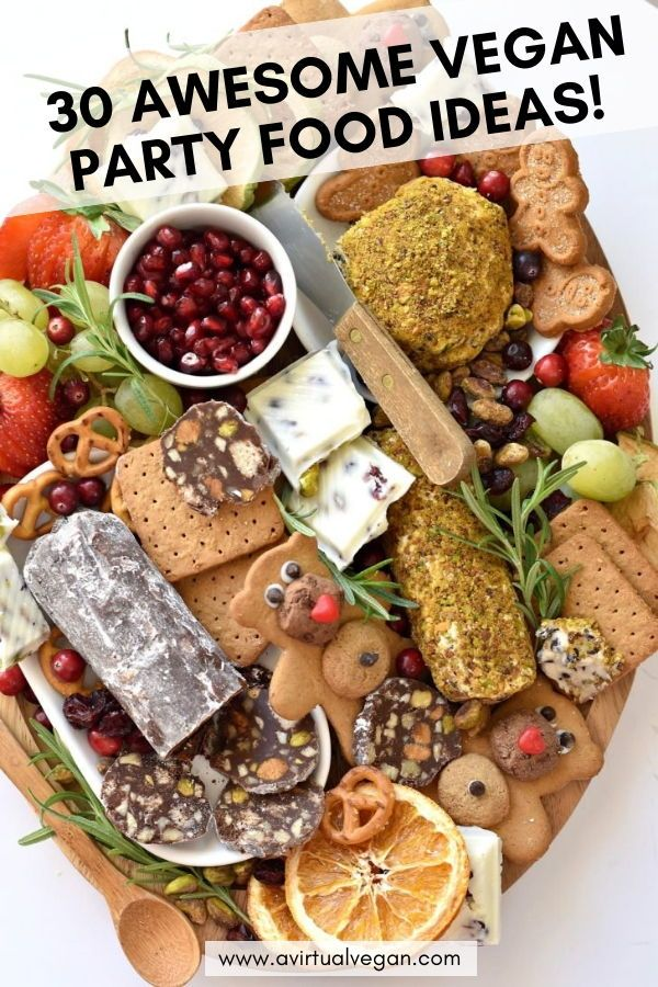 30 Awesome Vegan Party Food Ideas Mouthwatering Vegan