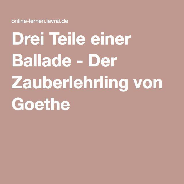 Drei Teile einer Ballade - Der Zauberlehrling von Goethe