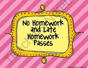 *Free* No Homework and Late Homework Passes from To The Square Inch on TeachersNotebook.com (2 pages)  - Super cute printable No Homework and Late Homework Passes. 4 per page. Perfect for rewards in class!