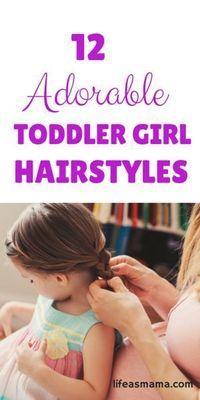 12 Adorable Toddler Girl Hairstyles