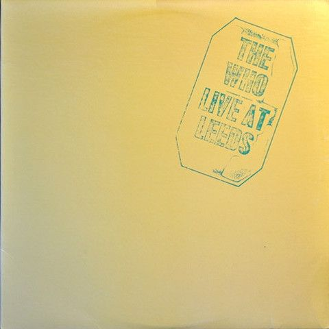 The Who Live at Leeds – Knick Knack Records
