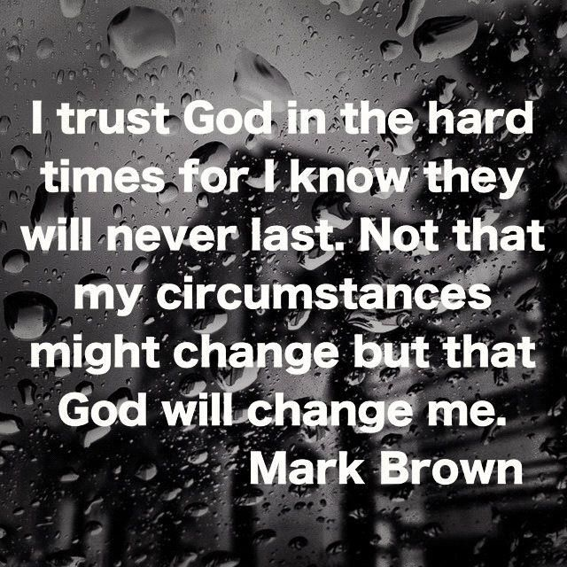 Scripture trusting god during difficult times