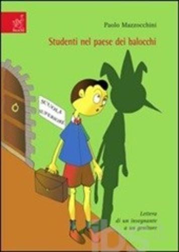 Studenti nel paese dei balocchi. lettera Editore aracne  ad Euro 6.65 in #Aracne #Libri educazione e formazione opere