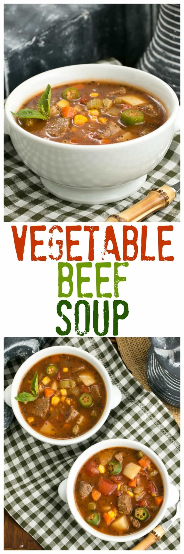 Vegetable Beef Soup | A healthy soup chock full of vegetables and lean beef #SundaySupper @lizzydo