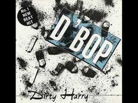 DIRTY HARRY - D' BOP