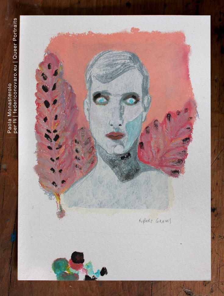 ROBERT GRAVES, di Paola Monasterolo. QUEER PORTRAITS, 32. - feat. Federico Boccaccini www.federiconovaro.eu