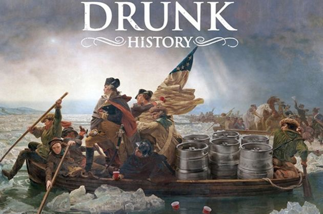 This show may be the funniest thing I've ever watched... You must watch it! Drunk people telling well know historical stories. Perfection.