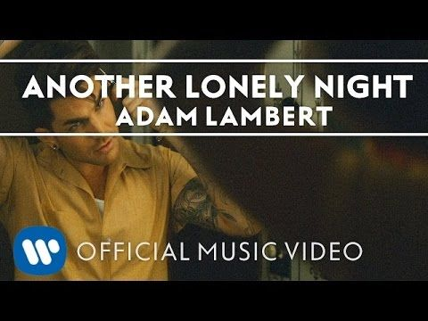 Adam Lambert - Another Lonely Night [Official Music Video] - YouTube