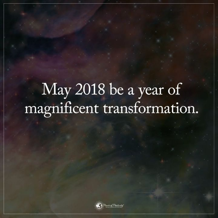 """9,055 Likes, 167 Comments - Positive + Motivational Quotes (@powerofpositivity) on Instagram: """"May 2018 be a year of magnificent transformation. #powerofpositivity #inspiration #quote"""""""