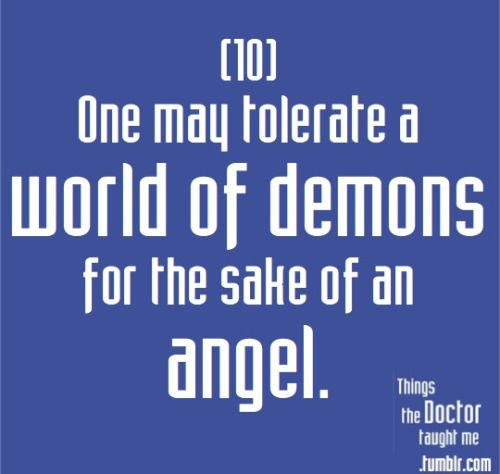 "#10: One may tolerate a world of demons for the sake of an angel. - Reinette Poisson, ""The Girl in the Fireplace"" (S2 Ep4)"