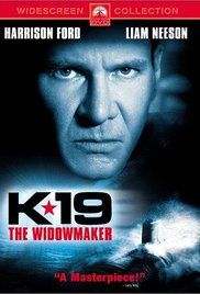 K-19: The Widowmaker (2002) - IMDb