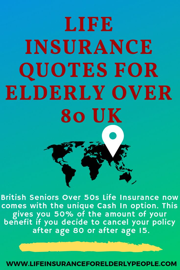 Life insurance quotes for elderly over 80 uk life