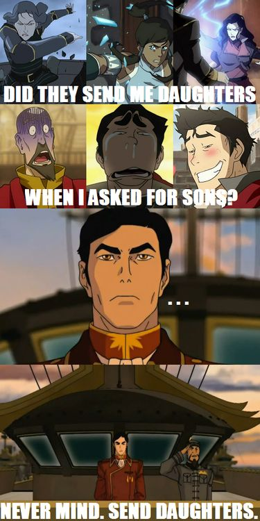 """Did they send me daughters?...Nvm, send daughters."" -- The women of Avatar/Korra rock                                                                                                                                                     More"