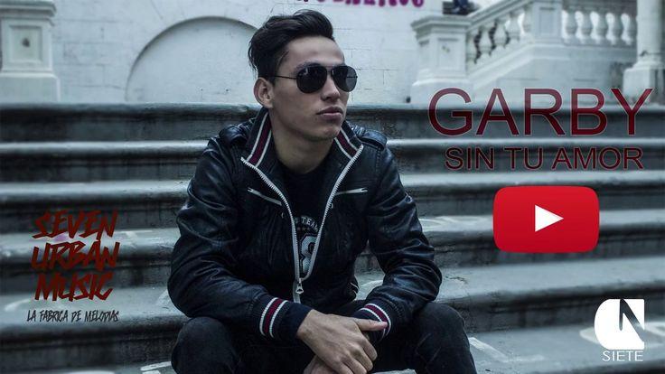#Sobrenatural Promo | Sin Tu Amor | Garby Sobrenatural | Reggaeton Cristiano 2017: Pagina Oficial Garby Sobrenatural:…