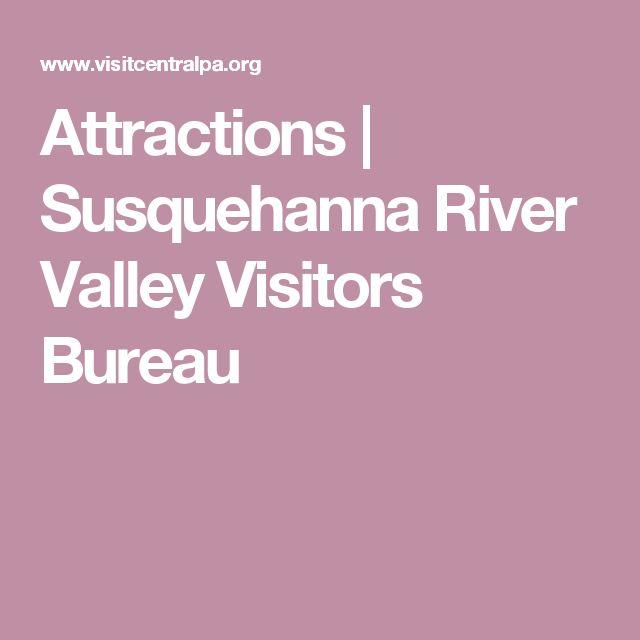 Attractions | Susquehanna River Valley Visitors Bureau