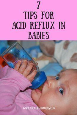 7 Tips & Tricks to Help Acid Reflux - Anchored Mommy  |acid reflux| |Reflux| |acid reflux in babies| |acid reflux in newborns| |acid reflux in infants| |acid reflux tips| #AcidRefluxHelpAndAdvice