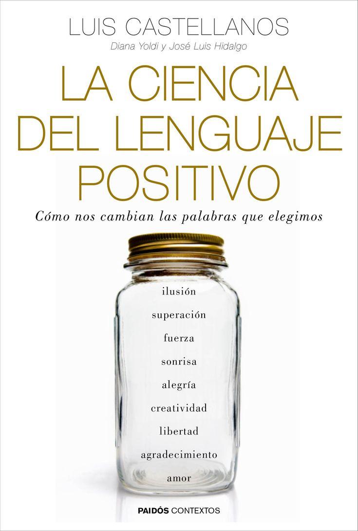 """#recomiendoleer """"La ciencia del lenguaje positivo"""". El libro trata de cómo las palabras nos pueden cambiar la vida, incluso, alargarla. Numerosos estudios demuestran el poder de las palabras en nuestro cuerpo y cerebro. Un libro para leer con tranquilidad y sosiego. Un libro que te permite empezar a entrenar y mejorar tu lenguaje positivo."""