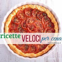 Ricette veloci per la cena   Mamma Felice   Bloglovin'