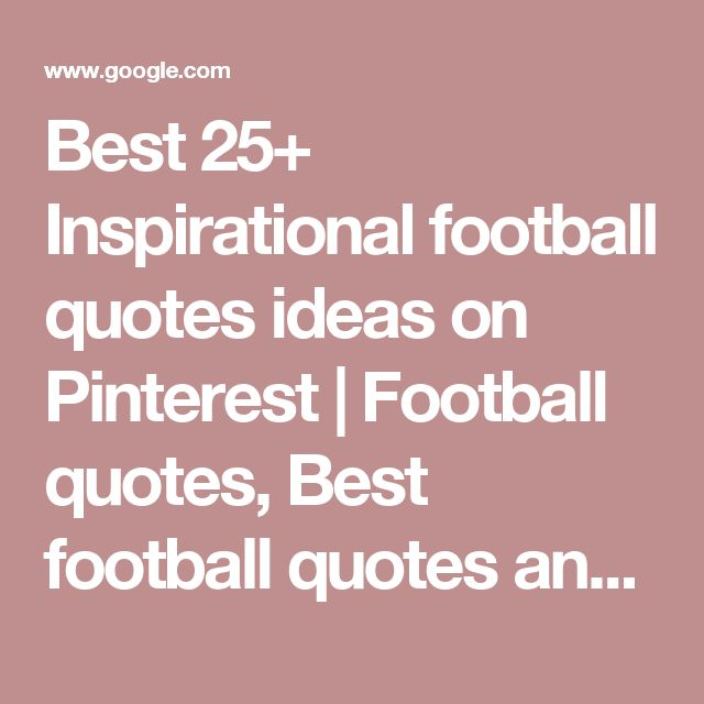 Best Football Quotes: Best 25+ Inspirational Football Quotes Ideas On Pinterest