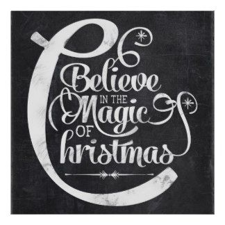 Chalkboard Believe in the Magic of Christmas Posters