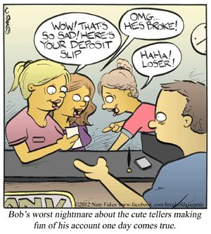 Bank Tellers:  They know.: Bobs, Funny So Amazing, Funny Stuff, Teller Probs, Cartoons, Bank Funnies, Bank Tellers, Tellers Making