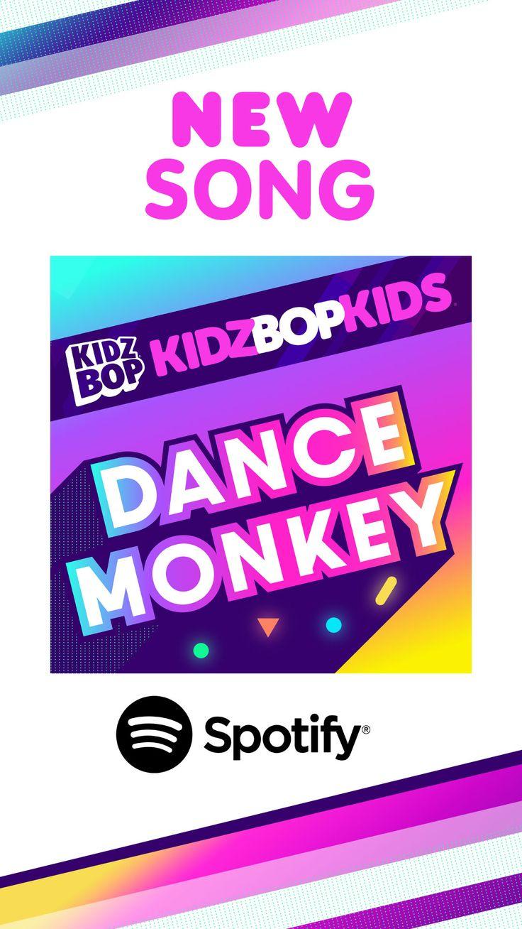 """Stream """"Dance Monkey"""" on Spotify now! (2020) Kidz bop"""