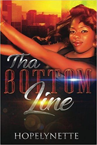 Tha Bottom Line : HopeLynette
