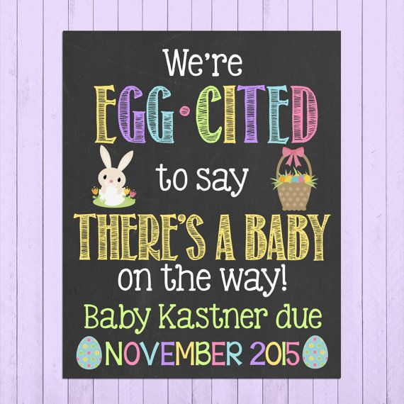 Easter Pregnancy Announcement Chalkboard Poster Printable // We're Eggcited to Say // Pregnancy Reveal Photo Prop // Easter // Expecting by PersonalizedChalk