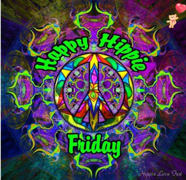 Happy Hippie Friday? Seems simple to me! Lol! | tedyoung99 ...