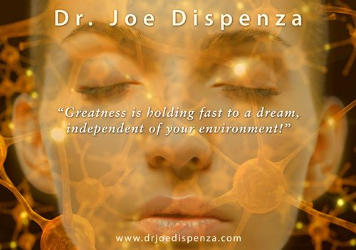 Quote from Dr. Joe Dispenza | Get your brain thinking ...