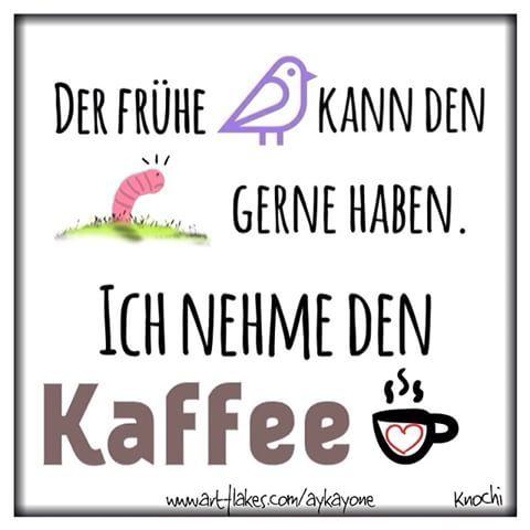 Der frühe #Vogel kann den #Wurm gerne haben. Ich nehme den #Kaffee ☕️✌️ #montag #morgen kommt alle #gut in die neue #Woche #instagood #instamood #creative #fonta #love #sketch #sketchclub