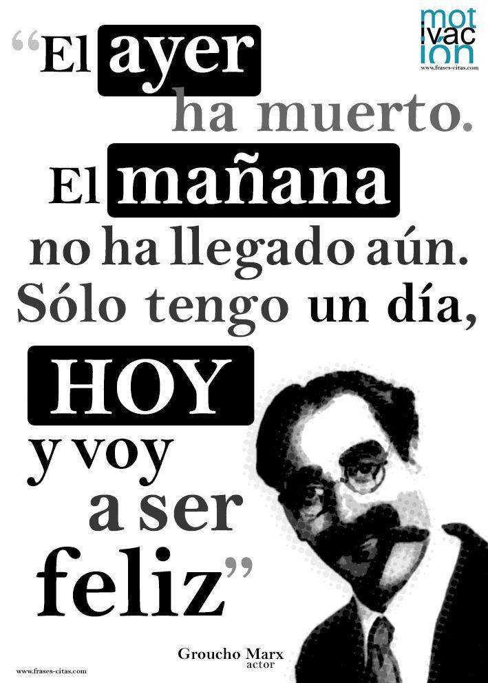 Carpe diem, por Groucho Marx