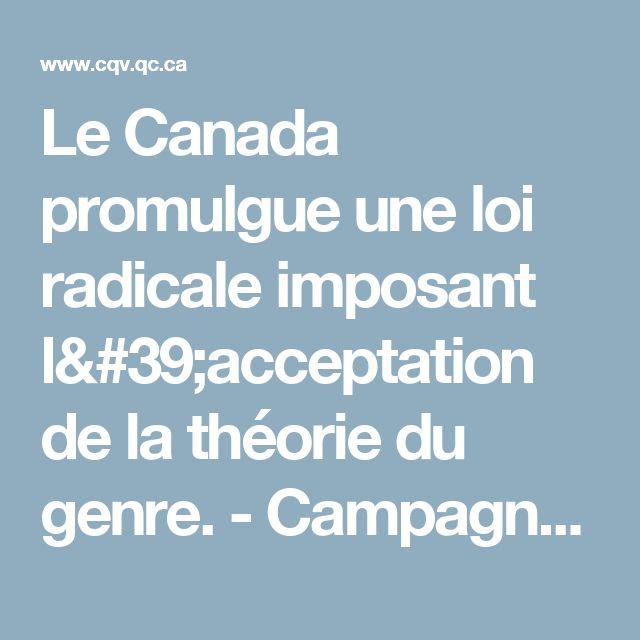 Le Canada promulgue une loi radicale imposant l'acceptation de la théorie du genre. - Campagne Québec-Vie