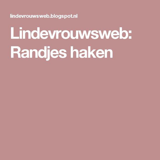 Lindevrouwsweb: Randjes haken