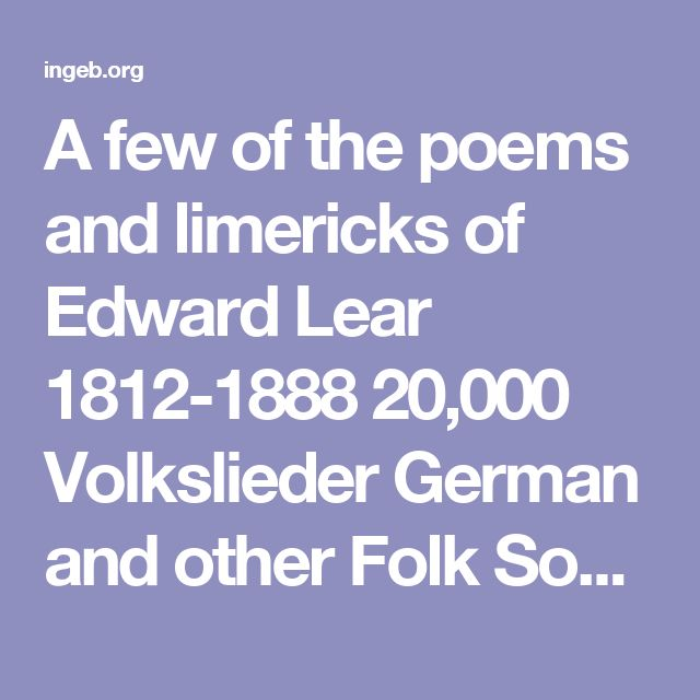 A Few Of The Poems And Limericks Of Edward Lear 1812 1888 20 000