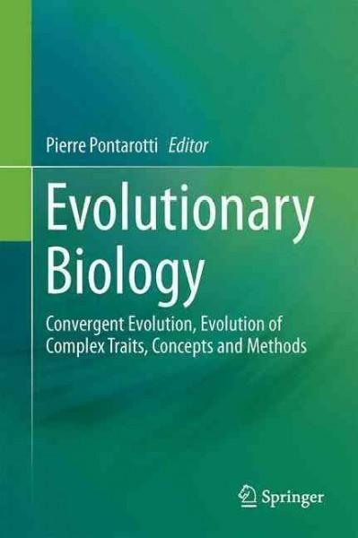 Evolutionary Biology: Convergent Evolution, Evolution of Complex Traits, Concepts and Methods