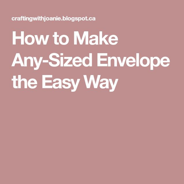 How to Make Any-Sized Envelope the Easy Way