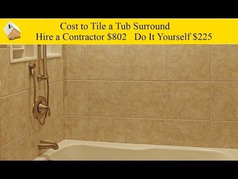DIY Job Cost To Tile A Tub Surround   This Video Features How Much It Costs  To Replace Damaged Bathtub Walls With New Ceramic Tile And Compares The  Cost Of ...