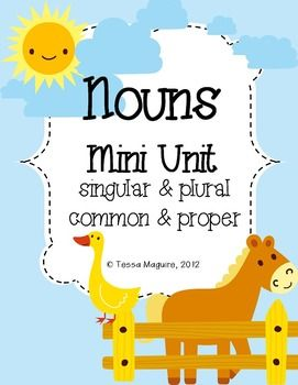 This is all you need to teach nouns for first grade! It covers identifying nouns, common and proper nouns, and singular and plural nouns.