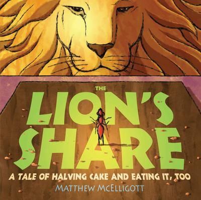 Lion's share: A tale of halving cake and eating it, too