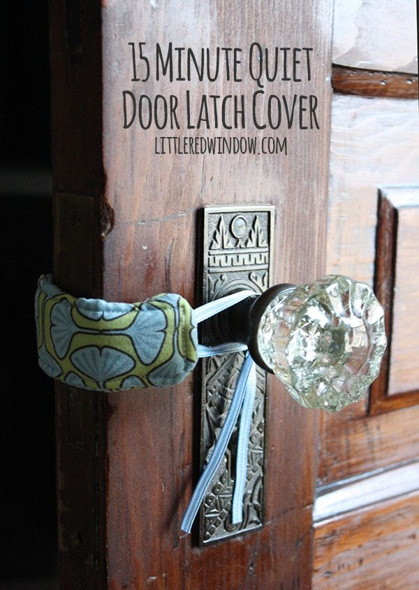 15 Minute Diy Quiet Door Latch Cover Easy Sewing Projects Sewing Basics Sewing Projects For Beginners
