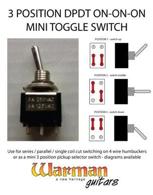 DPDT 3 position on-on-on mini toggle guitar switch - Warman ...