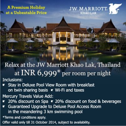Experience luxury at an unbeatable price. For more information on your Thailand holiday, call Mercury Travels on 022-66153477-82 or email us at outbound@mercurytravels.in. Offer valid on stay till 31 October 2014.