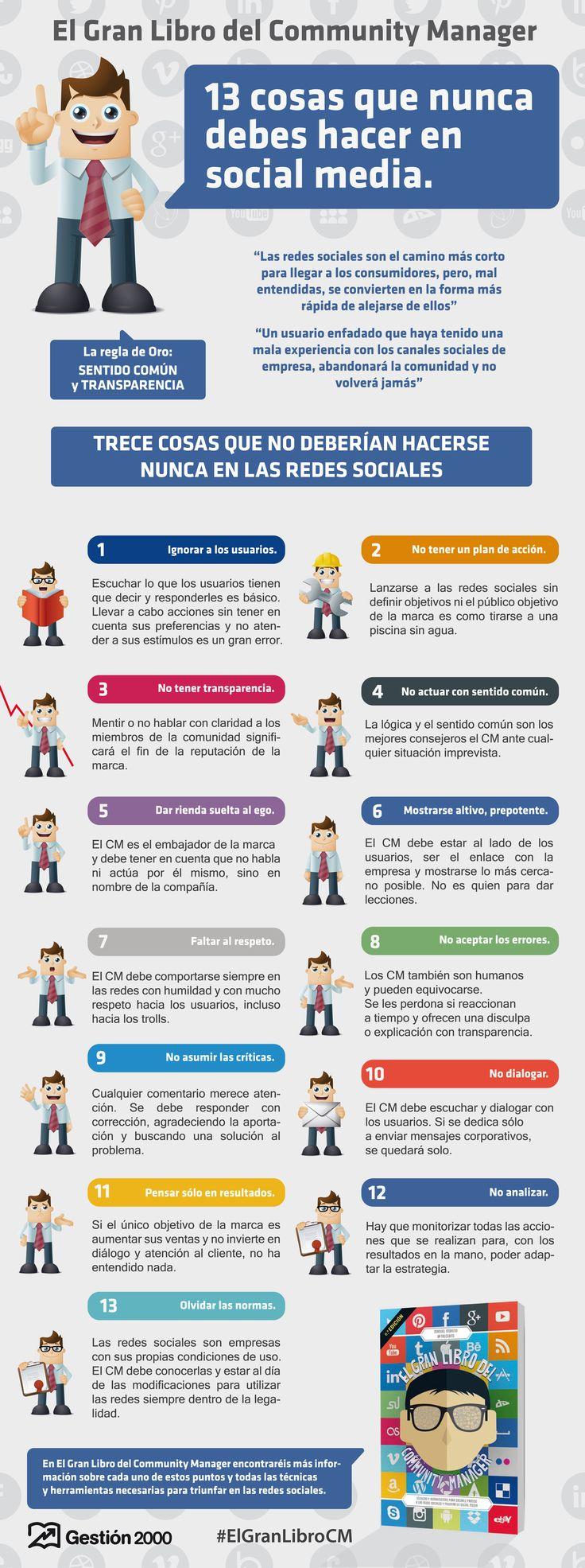 Hola: Una infografía con 13 cosas que no debes hacer en Redes Sociales. Vía Un saludo