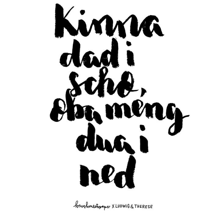 Brushmeetspaper X Ludwig & Therese Bayerisches Lettering Spruch München Blogger Typographie Brush Lettering (Diy Shirts Lettering)
