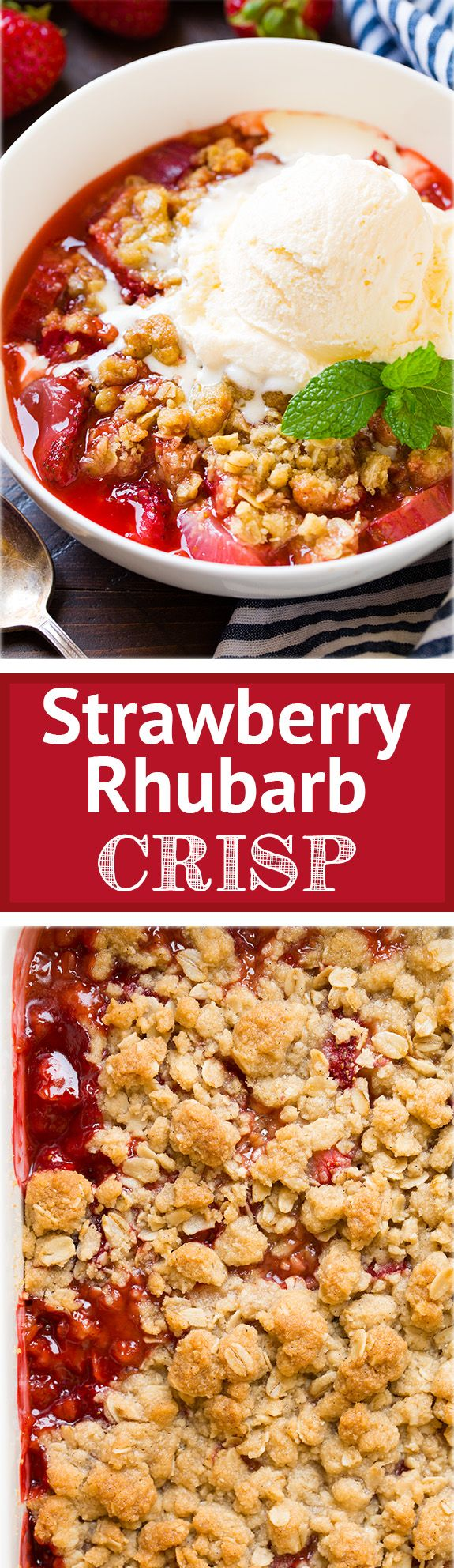 Strawberry Rhubarb Crisp - this is my new favorite rhubarb recipe! It's the perfect summer dessert!