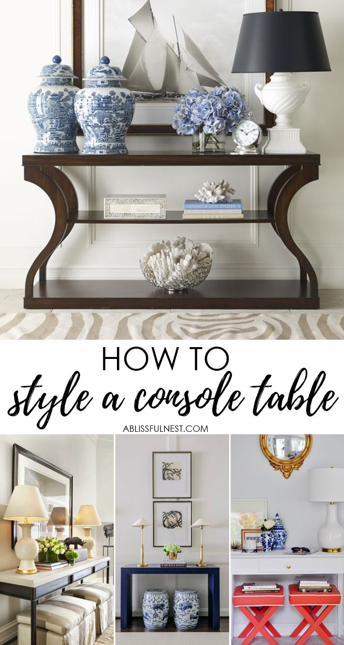 Easy ways to style a console table by adding height, seating, and  accessories.