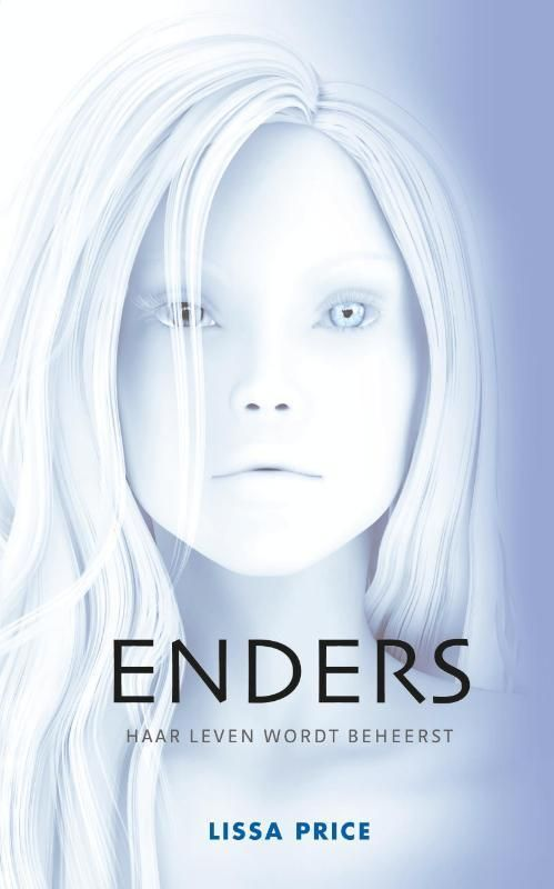 Enders by Lissa Price | Books I (want to) read. | Pinterest | Books